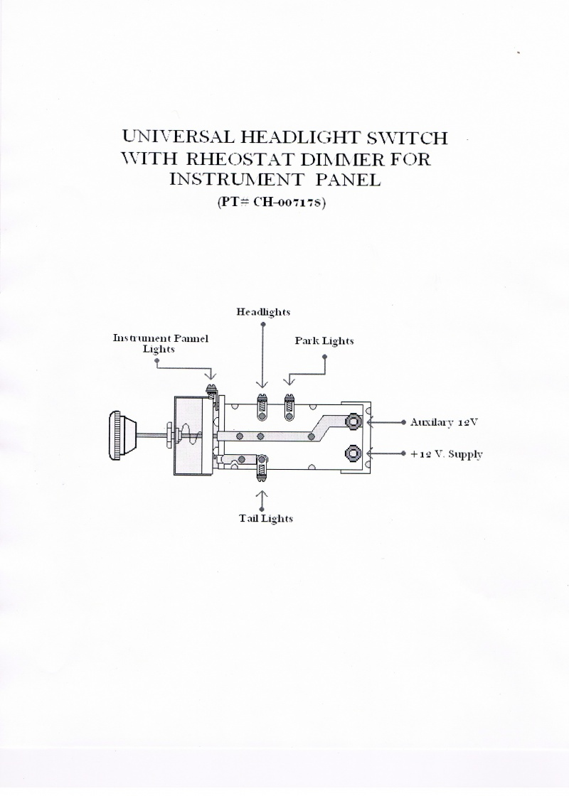 Instructions Universal Headlight Dimmer Switch Wiring Diagram on fog light relay wiring diagram, headlight switch replacement, brake light wiring diagram, 2004 ford crown victoria headlight wiring diagram, alternator wiring diagram, headlight plug wiring, headlight relay wiring diagram, 2000 jeep cherokee headlight wiring diagram, 3 wire dimmer switch diagram, turn signal flasher wiring diagram, 3 wire headlight wiring diagram, vw bug turn signal wiring diagram, radio shack rheostat diagram, power window relay wiring diagram, dimmer switch installation diagram, headlight bulb wiring diagram, fuse wiring diagram, turn signal light wiring diagram, driving light relay wiring diagram, peterbilt headlight wiring diagram,